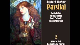 "Parsifal: Act II, ""Ah! Oh, nero orrore"""