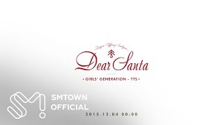 Girls' Generation-TTS 소녀시대-태티서_Dear Santa_Music Video Teaser 1