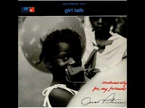 GIRL TALK / OSCAR PETERSON