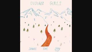 Vivian Girls - Take It As It Comes
