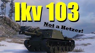 World of Tanks | Ikv 103 | Not a Hetzer!