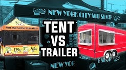 Food Vendor Tent vs Concessions Trailer which is Better?