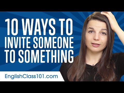 Learn the Top 10 Ways to Invite Someone to Something in English