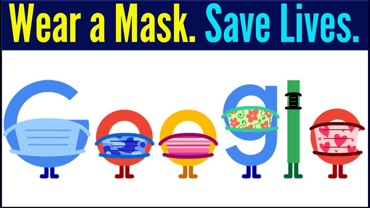 COVID-19 Prevention Google Doodle Promotes Wearing Masks as ...