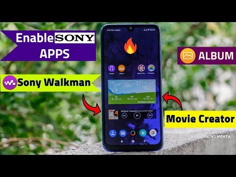 Enable SONY APPS 🔥Kisi Bhi Android Phone Me(Sony Music/Album..) |Enable Sony Apps In Non-Sony Phone