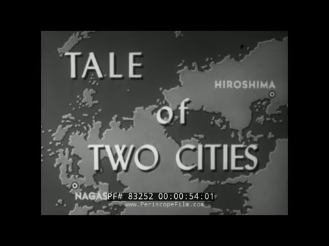 "HIROSHIMA AND NAGASAKI ATOMIC BOMB ATTACKS ""A TALE OF TWO CITIES"" 83252"