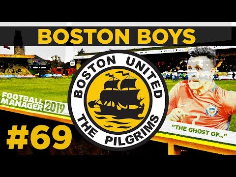 BOSTON BOYS | PART 69 | THE GHOST OF SANCHEZ | Football Manager 2019