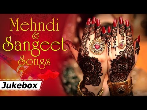 mehndi-and-sangeet-songs-{hd}-|-hit-songs-|-bollywood-wedding-songs