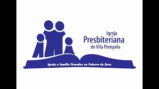 Culto IPVPompeia - 21/06/2020