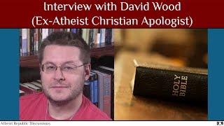Скачать Interview With David Wood Ex Atheist Christian Apologist