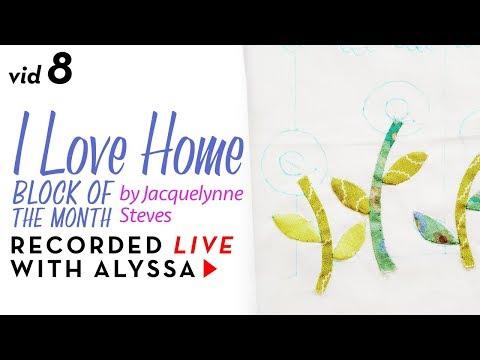 "Needle turn appliqué leaves- Vid 8 ""I Love Home"" BOM - Designer Series #RelaxAndCraft"