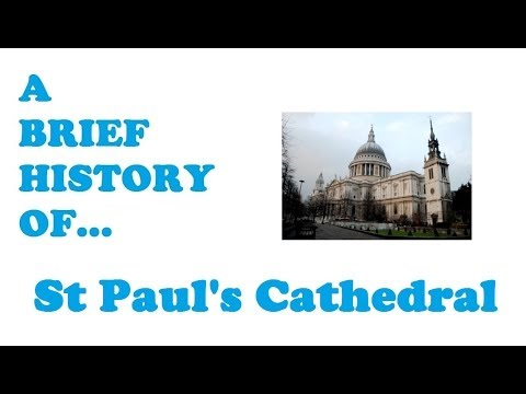 A Brief History of St Pauls Cathedral