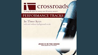 Jesus Is In The House Performance Track Low Without Background Vocals