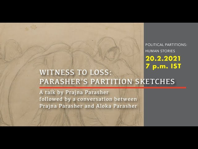 Witness to Loss: Parasher's Partition's Sketches
