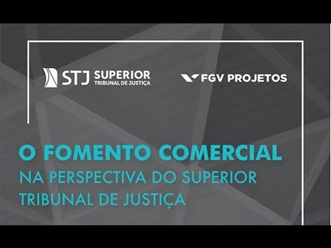Seminário O Fomento Comercial na Perspectiva do Superior Tribunal de Justiça 10-03-2017
