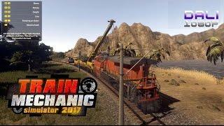 Train Mechanic Simulator 2017 PC Gameplay 1080p 60fps