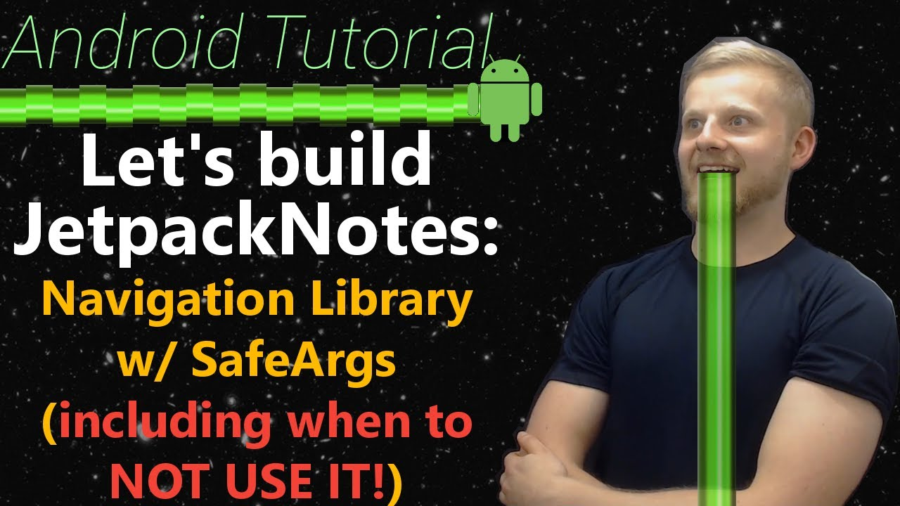Android Tutorial 2019 #5: Android Navigation Library | Kotlin, Safe Args,  Destinations | Jetpack
