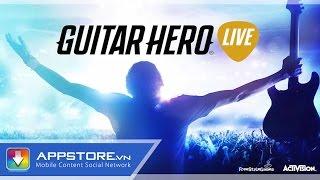 [iOS Game] Guitar Hero Live - Trải nghiệm Guitar Hero thời gian thực - AppStoreVn