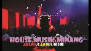 DJ Nonstop House MusikMinang - Dendang Indang Saluang Minang - Lagu Lamo Jo Lagu Baru Jadi Satu