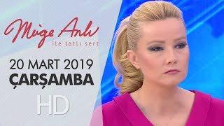 Müge Anlı ile Tatlı Sert 20 Mart 2019  Çarşamba