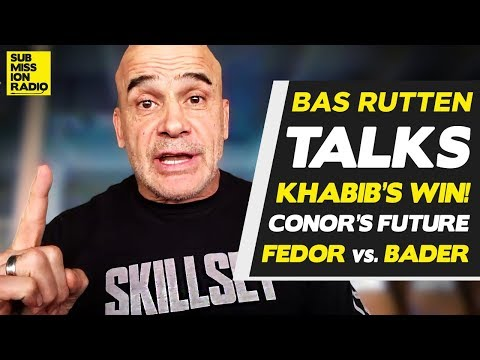 Bas Rutten on Khabibs UFC 229 PostFight Actions, McGregors Future, FedorBader!
