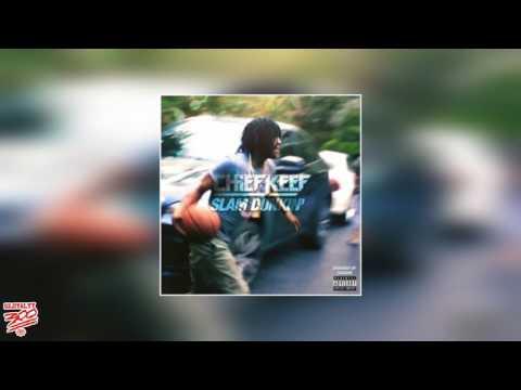 Chief Keef - Slam Dunkin' (Prod. Kenny Blanco) [2013]