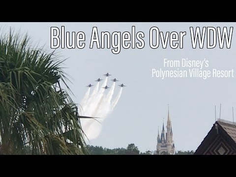 Blue Angels Fly Over Walt Disney World from Polynesian Resort