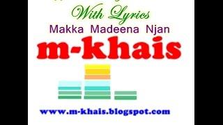 Makka Madeena Njan Orthupoyi Karaoke With Lyrics