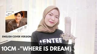 Download 10CM - Where is Dream (OST Start Up) | English Cover