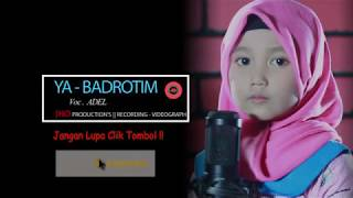 Download lagu Artis Cilik Bangilan Bersholawat Ya Badrotim Voc Adel MP3
