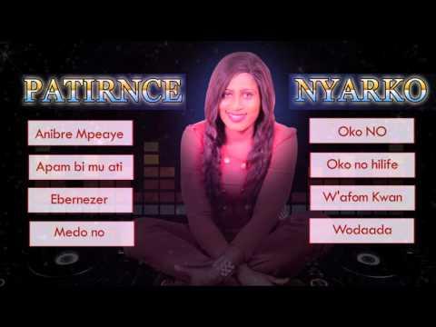 Patirnce Nyarko | Audio JukeBox