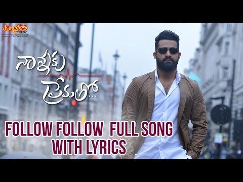 Follow Follow Full Song With Lyrics II Nannaku Prematho Movie II Jr. NTR | Rakul Preeet Singh