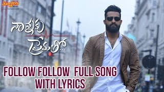 Follow Follow Full Song With Lyrics II Nannaku Prematho Movie II Jr. NTR | Rakul Preeet Singh