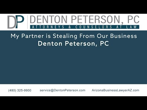 My Partner is Stealing From Our Business | Denton Peterson, P.C.