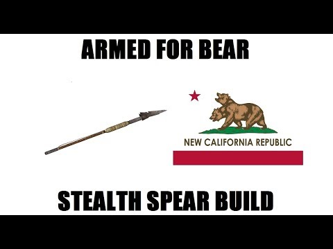 Fallout New Vegas: Armed For Bear (Level 50 Stealth Spear build) |