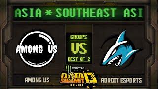 Among Us vs Adroit Game 2 - Monster Energy Dota Summit 13 Online SEA: Groups w/ SeekNStrike & Avo+