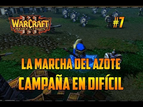 WARCRAFT 3 : REIGN OF CHAOS - LA MARCHA DEL AZOTE - CAMPAÑA DIFÍCIL - GAMEPLAY ESPAÑOL