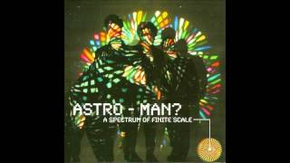 Man Or... Astro-Man? - After All The Prosaic Waiting... The Sun Finally Crashes Into The Earth