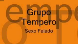 Grupo Tempero - Sexo Falado