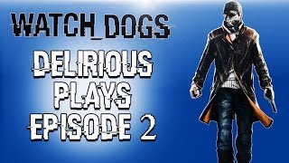 Delirious Plays Watch Dogs Ep. 2