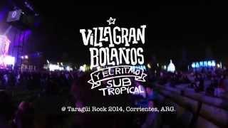 Villagran Bolaños - El Ritmo Subtropical @ Taragüi Rock 2014