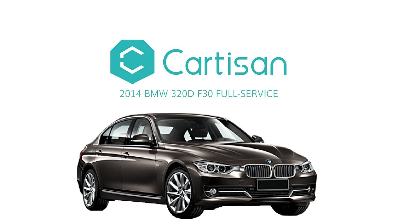 2014 Bmw 320d F30 Full Service By Cartisan Youtube