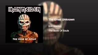03  The Great Unknown - The book of souls (Iron Maiden) 2015