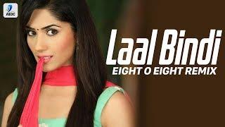 Laal Bindi (Remix) | Eight O Eight | Akull | Laal Bindi Main Tu Inni Soni Lagdi