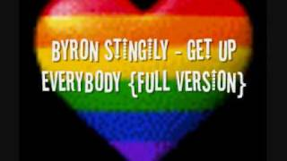 BYRON STINGILY - GET UP EVERYBODY (PARADE MIX)...THE BEST VERSION!!!