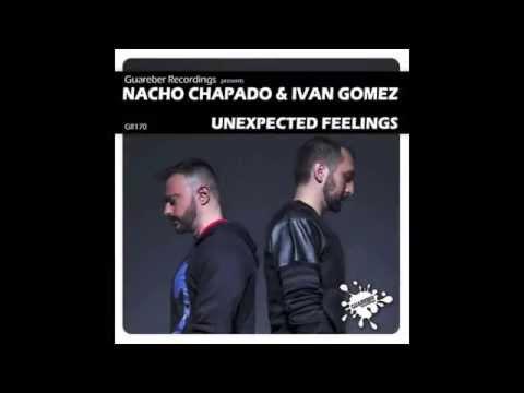 "Nacho Chapado & Ivan Gomez ""Unexpected Feelings"" (Original Mix) GR170 Guareber Recordings"