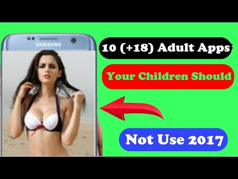 #Adult Apps Your Children Should Not Use 2017 || #Best App