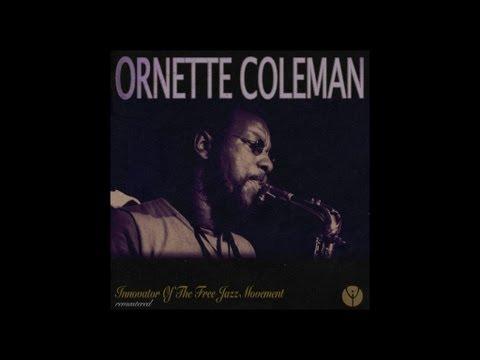 Ornette Coleman - Focus On Sanity (1959)