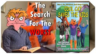 Cool Cat Saves The Kids - The Search For The Worst - IHE