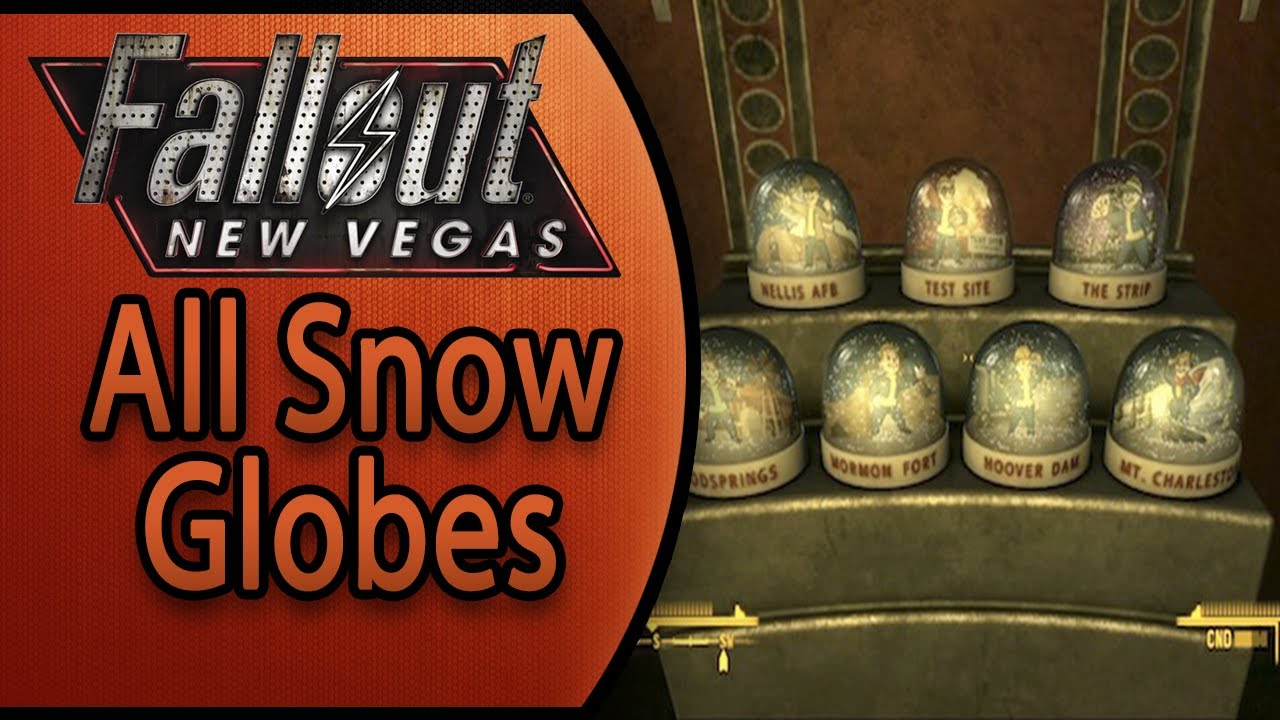 Fallout New Vegas  All Snow Globe Locations  Globe Trotter